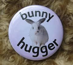 bunny hugger